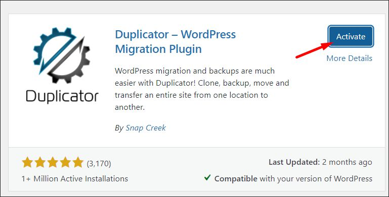 Duplicator plugin after its installed.